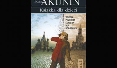 """Recenzja """"Książki dla dzieci"""" Borisa Akunina"""